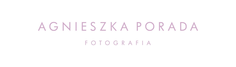 Agnieszka Porada | fotografia rodzinna, dziecięca, okolicznościowa